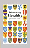 img - for Discovering Heraldry (Shire Discovering) book / textbook / text book