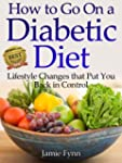 How to Go On a Diabetic Diet: Lifesty...