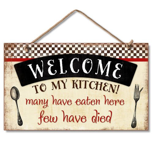 New Wall Sign Welcome To My Kitchen Funny Plaque