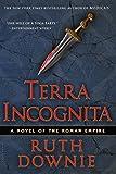 Terra Incognita: A Novel of the Roman Empire (Medicus Novels Book 2)