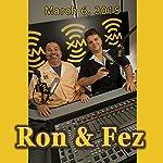 Ron & Fez, Adam Carolla and Kate Pierson, March 6, 2015 |  Ron & Fez