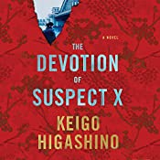 The Devotion of Suspect X | [Keigo Higashino, Alexander O. Smith]