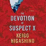 The Devotion of Suspect X   [Keigo Higashino, Alexander O. Smith]