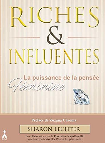 Riches et Influentes: La puissance de la pensée féminine