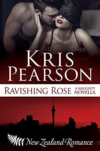 Book: Ravishing Rose - a naughty novella by Kris Pearson