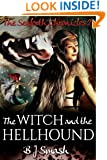 The Witch and the Hellhound (The Seaforth Chronicles Book 2)