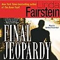 Final Jeopardy (       UNABRIDGED) by Linda Fairstein Narrated by Barbara Rosenblat