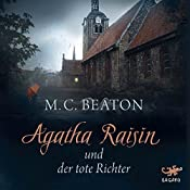 Agatha Raisin und der tote Richter (Agatha Raisin 1) | M. C. Beaton