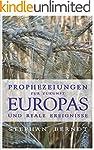 Prophezeiungen zur Zukunft Europas un...