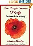 How Georgia Became O'Keeffe: Lessons...