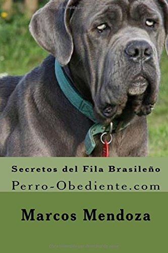 Secretos del Fila Brasileño: Perro-Obediente.com