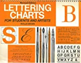 img - for LETTERING CHARTS. For Students and Artists. book / textbook / text book