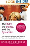 The Bully, the Bullied, and the Bysta...