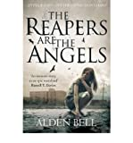 The Reapers are the Angels (Paperback) - Common