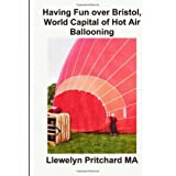 Having Fun over Bristol, World Capital of Hot Air Ballooning: Cuantos de estos lugares puede identificar?: 15...