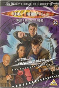 Doctor Who Dvd Files #20 - Series 3 Episodes 11 & 12 - Utopia Part 1 0f 3 & The Sounds Of Drums Part 2 of 3 - DVD ONLY