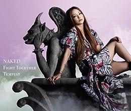 NAKED/ Fight Together/Tempest (DVD付)