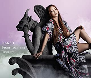 NAKED/ Fight Together/Tempest (DVD付)