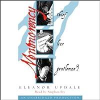 Montmorency: Thief, Liar, Gentleman (       ungekürzt) von Eleanor Updale Gesprochen von: Stephen Fry