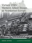 Victory 1945: Western Allied Troops i...