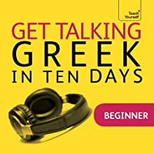 Get Talking Greek in Ten Days Speech by Hara Garoufalia-Middle, Howard Middle Narrated by  Teach Yourself Languages