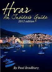 Hvar: An Insider's Guide (2012 Edition)