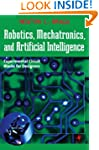 Robotics, Mechatronics, and Artificia...