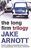 The Long Firm Trilogy (0340897325) by Jake Arnott