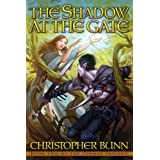 The Shadow at the Gate (The Tormay Trilogy #2)by Christopher Bunn