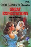 Great Expectations (Great Illustrated Classics) (0866119728) by Charles Dickens