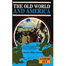 """Answer Key to """"Old World and America"""""""