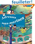 Adresses Sous Marines l Ecosysteme Marin