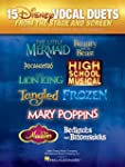 15 Disney Vocal Duets: from Stage and...