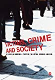 Victims, Crime and Society