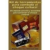 KIT DE HERRAMIENTAS PARA COMBATIR EL CHOQUE CULTURAL