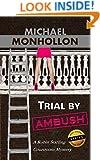 Trial by Ambush - A Legal Thriller: A Robin Starling Courtroom Mystery (Robin Starling Legal Thriller Series Book 1)