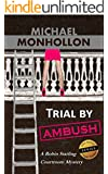 Trial by Ambush - A Legal Thriller: A Robin Starling Courtroom Mystery (Robin Starling Legal Thriller Series Book 1)