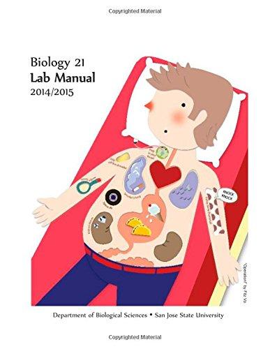 Bio 21 Lab Manual: A Laboratory Manual To Accompany Sjsu'S Biology 21