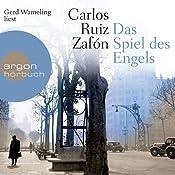 Das Spiel des Engels | Carlos Ruiz Zafón