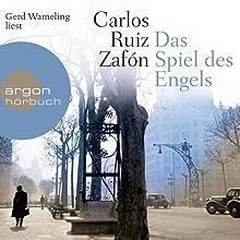 Das Spiel des Engels Hörbuch von Carlos Ruiz Zafón Gesprochen von: Gerd Wameling
