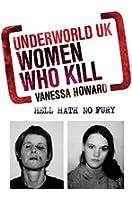 Women Who Kill (Underworld UK) (English Edition)