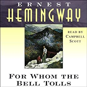 For Whom the Bell Tolls | [Ernest Hemingway]