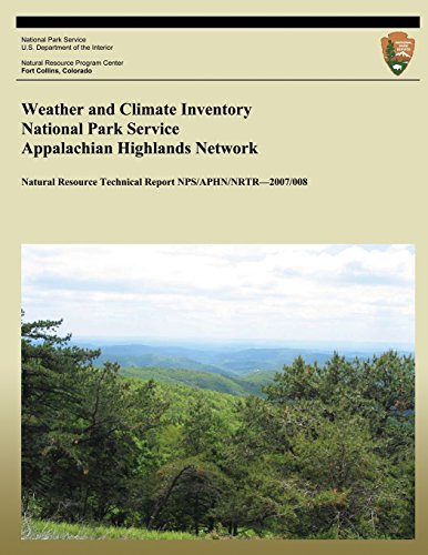 Weather and Climate Inventory National Park Service Appalachian Highlands Network (Natural Resource Technical Report NPS/APHN/NRTR?2007/008)