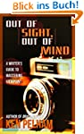 Out of Sight, Out of Mind: A Writer's...
