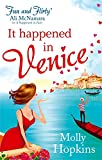 Molly Hopkins It Happened In Venice: Number 2 in series (Evie Dexter)
