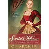 Scandal's Mistress (A Novel of Lord Hawkesbury's Players Book 2) ~ C.J. Archer