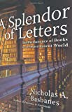 A Splendor of Letters: The Permanence of...