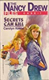 Secrets Can Kill (The Nancy Drew Files, No. 1)