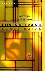 "Cover of ""Loving Frank: A Novel"""