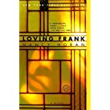 Loving Frank: A Novel ~ Nancy Horan